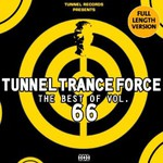 Various Artists, Tunnel Trance Force - The Best of, Vol. 66 mp3