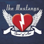 The Mustangs, Speed of Love