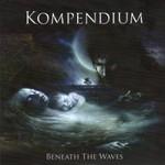 Kompendium, Beneath the Waves