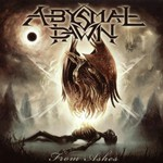 Abysmal Dawn, From Ashes