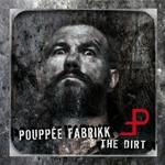 Pouppee Fabrikk, The Dirt