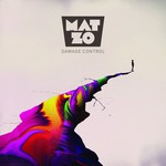 Mat Zo, Damage Control