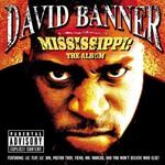 David Banner, Mississippi: The Album