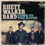 Rhett Walker Band, Come to the River