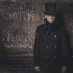 Gary Numan, Splinter (Songs From A Broken Mind) mp3
