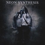 Neon Synthesis, Alchemy Of Rebirth