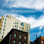 The Foreign Exchange, Love In Flying Colors