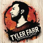 Tyler Farr, Redneck Crazy