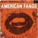 American Fangs, American Fangs