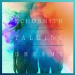 Echosmith, Talking Dreams