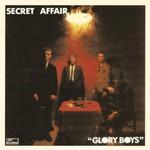 Secret Affair, Glory Boys