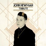 John Newman, Tribute mp3