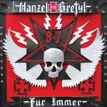 Hanzel und Gretyl, Hanzel und Gretyl Fur Immer