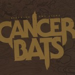 Cancer Bats, Birthing the Giant