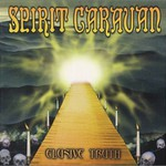Spirit Caravan, Elusive Truth