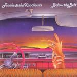 Franke & The Knockouts, Below The Belt
