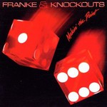 Franke & The Knockouts, Makin' The Point