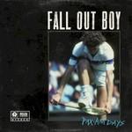 Fall Out Boy, Pax Am Days