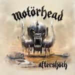 Motorhead, Aftershock