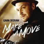 Gavin DeGraw, Make A Move