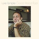Luke Temple, Good Mood Fool