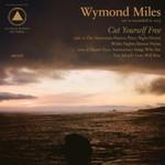 Wymond Miles, Cut Yourself Free