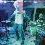 The Dismemberment Plan, Uncanney Valley