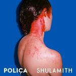 Polica, Shulamith