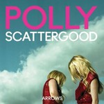 Polly Scattergood, Arrows