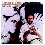 Rupert Holmes, Partners in Crime