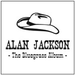 Alan Jackson, The Bluegrass Album