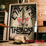 J Roddy Walston and The Business, Essential Tremors
