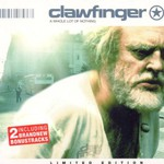 Clawfinger, A Whole Lot of Nothing