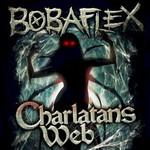 Bobaflex, Charlatan's Web