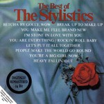 The Stylistics, The Best Of The Stylistics