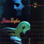 Brian Hughes, One 2 One