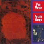 Archie Shepp, Fire Music