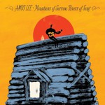 Amos Lee, Mountains of Sorrow, Rivers of Song