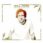 Will Hoge, Never Give In mp3