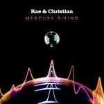 Rae & Christian, Mercury Rising