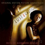 Alexandre Desplat, Lust, Caution
