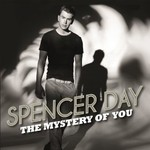 Spencer Day, The Mystery Of You