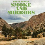 Brett Dennen, Smoke And Mirrors mp3