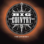 Big Country, The Journey