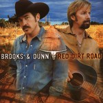 Brooks & Dunn, Red Dirt Road