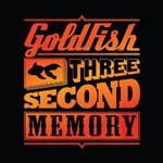 Goldfish, Three Second Memory
