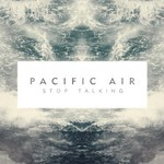 Pacific Air, Stop Talking
