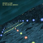 Archers of Loaf, All The Nations Airports (Deluxe Edition) mp3