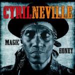 Cyril Neville, Magic Honey