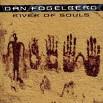 Dan Fogelberg, River of Souls